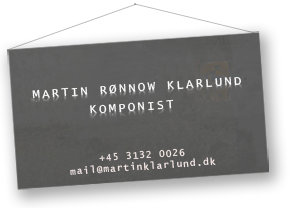 filmmusic filmcomposer Martin Rønnow Klarlund phonenumber email contact contactinformations music composer